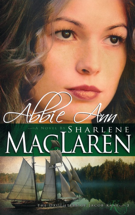 Abbie Ann, Daughters of Jacob Kane Series #3