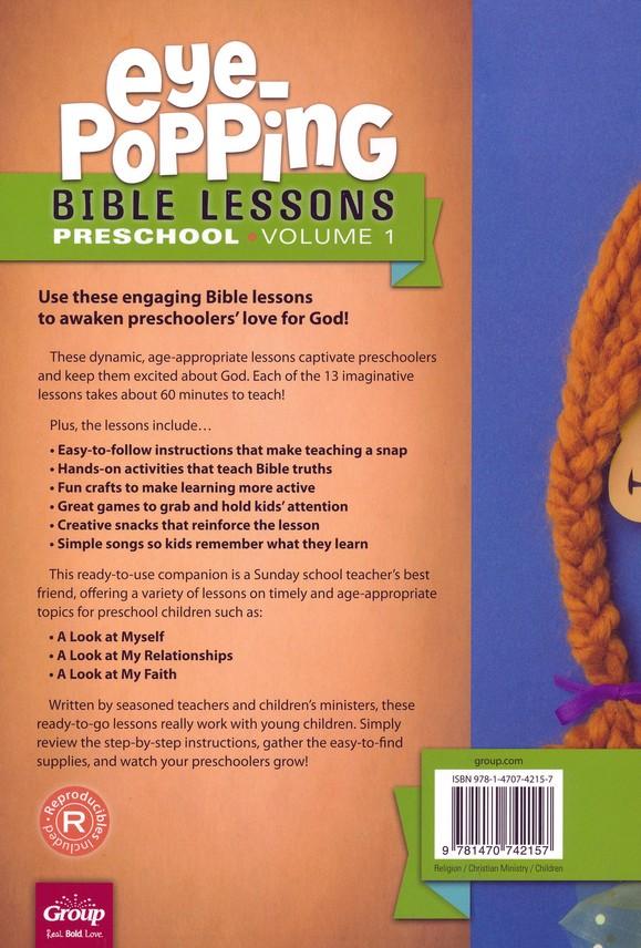 Eye-Popping Bible Lessons for Preschool: 13 Engaging Lessons that Awaken  Kid's Love for God! Volume 1