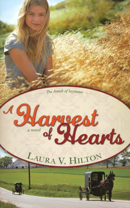 A Harvest of Hearts, Amish of Seymour County Series #2