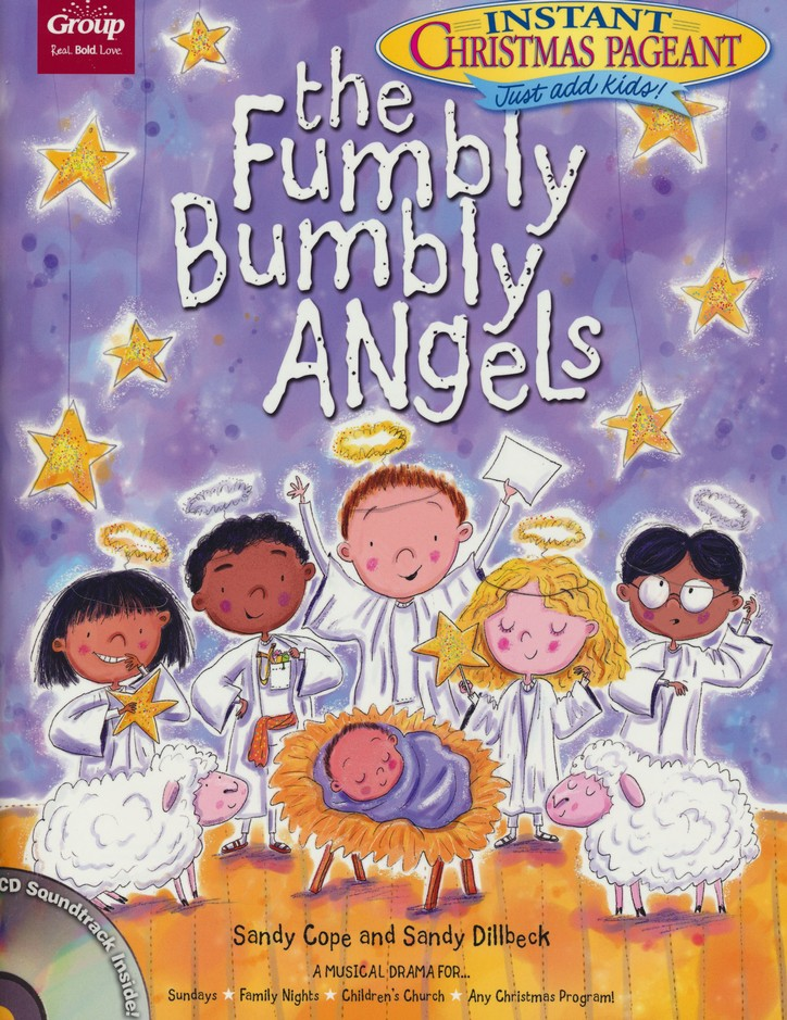 The fumbly bumbly angels an instant christmas pageant sandy cope the fumbly bumbly angels an instant christmas pageant sandy cope sandy dillbeck 9781470742799 christianbook fandeluxe Images