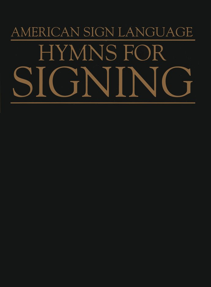 Hymns for Signing: American Sign Language