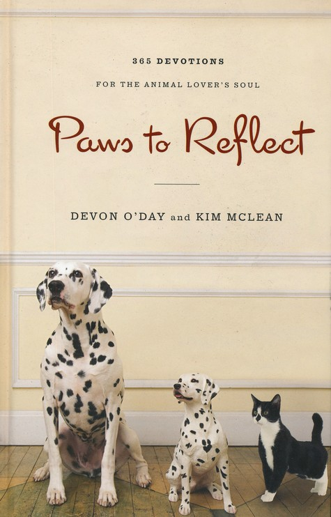 Paws to Reflect: 365 Devotions for the Animal Lover's Soul