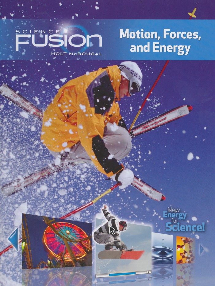 Science Fusion Module I: Motion, Forces, and Energy, Grades 6-8