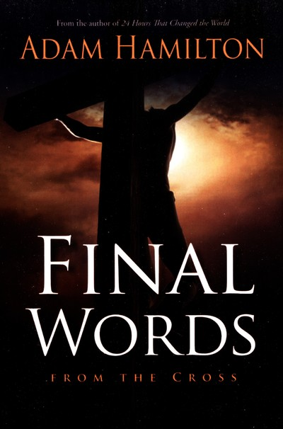 Final Words: From the Cross