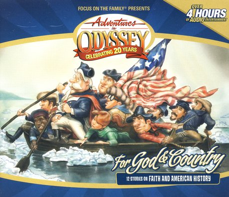 Adventures in Odyssey ® For God & Country