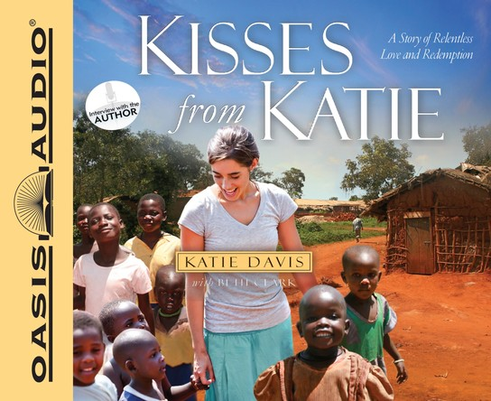 Kisses from Katie Unabridged Audiobook on CD