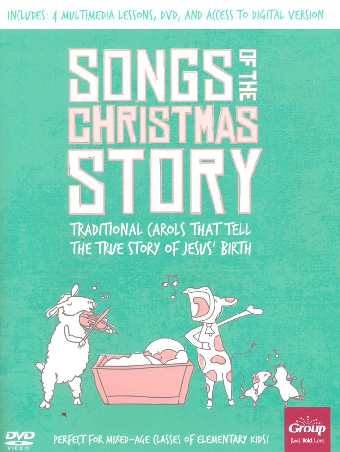 Songs Of The Christmas Story Traditional Carols That Tell The True Story Of Jesus Birth