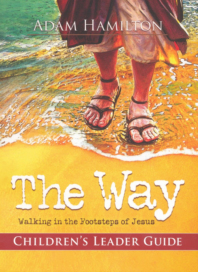 The Way: Walking in the Footsteps of Jesus - Children's Study