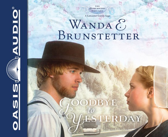 A Goodbye to Yesterday Unabridged Audiobook on CD