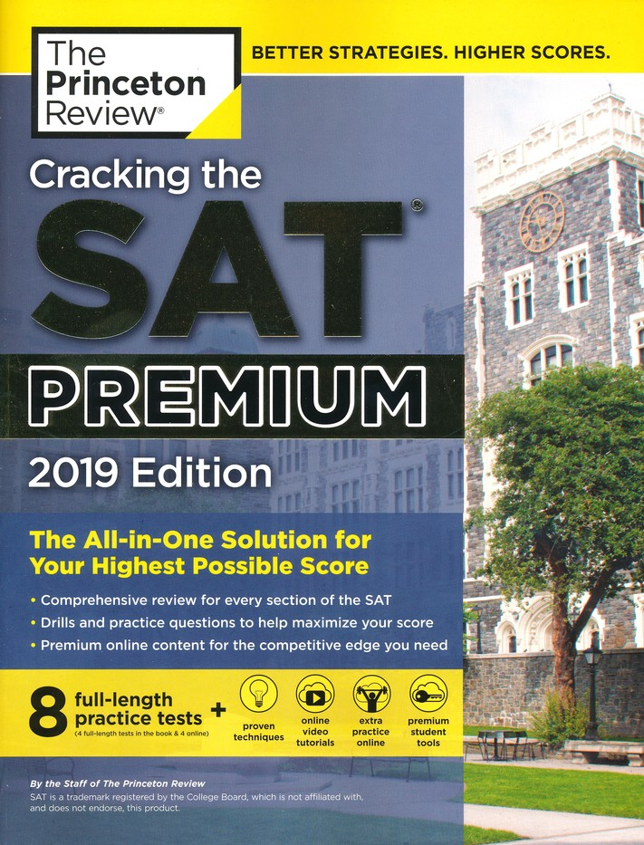 Cracking the SAT Premium Edition with 8 Practice Tests, 2019: The  All-in-One Solution for your Highest Possible Score (College Test Prep)
