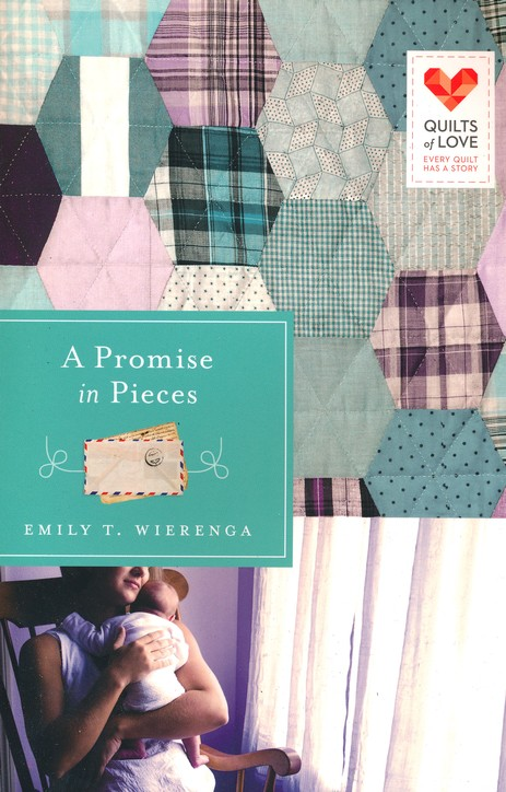 A Promise in Pieces, Quilts of Love Series #17