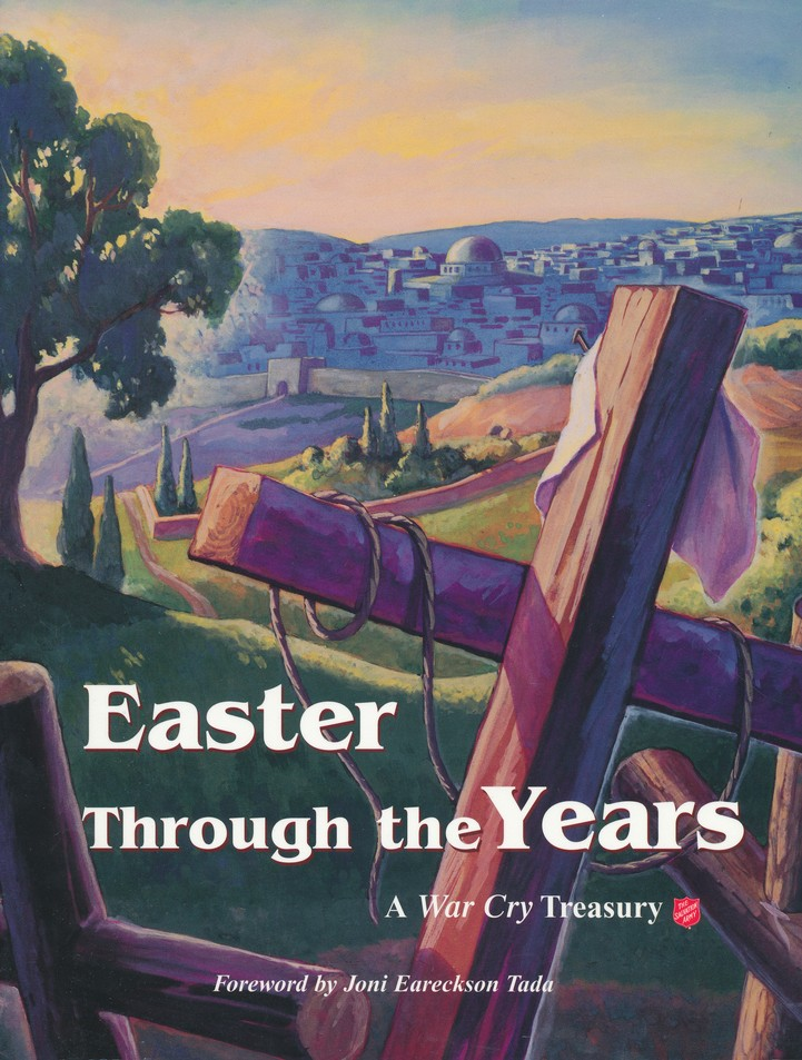 Easter Through the Years: A War Cry Treasury (Compilation)
