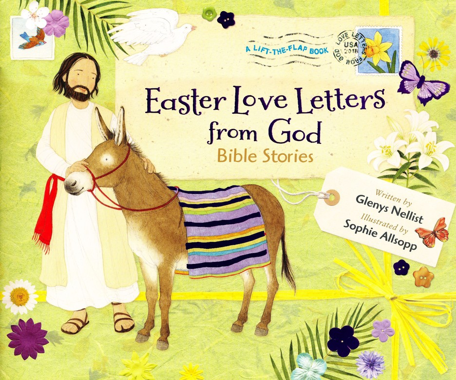 Easter love letters from god bible stories glenys nellist easter love letters from god bible stories glenys nellist illustrated by sophie allsopp 9780310760658 christianbook fandeluxe Image collections