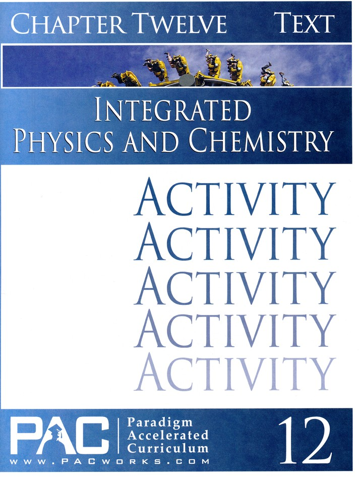 Integrated Physics and Chemistry Activity Booklet, Chapter 12