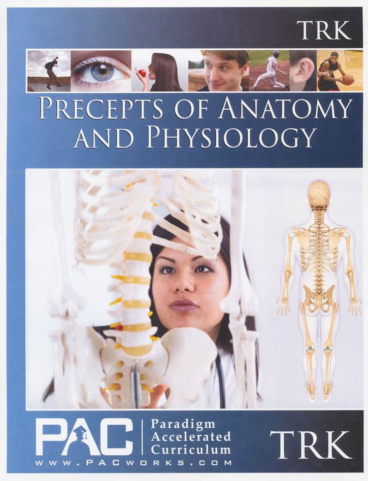 The Precepts of Anatomy and Physiology--Full Course Kit ...