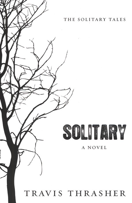 Solitary, Solitary Tales Series #1