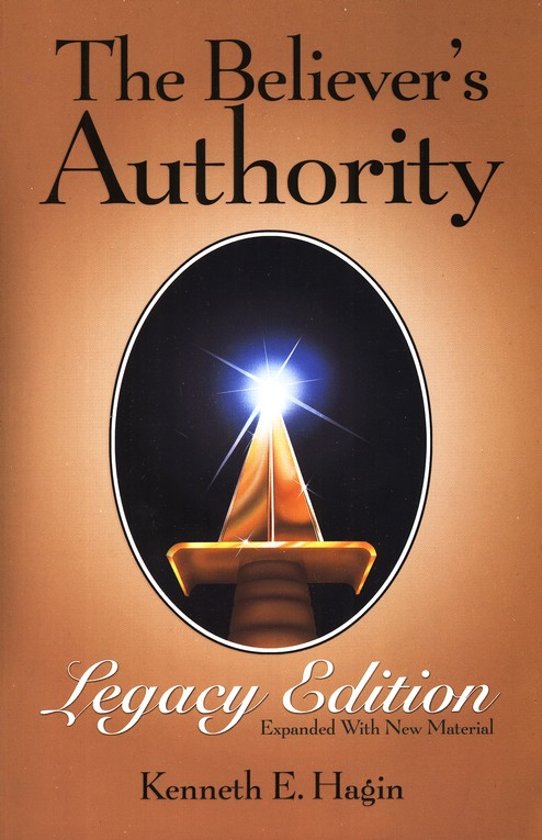 The Believer's Authority: Legacy Edition