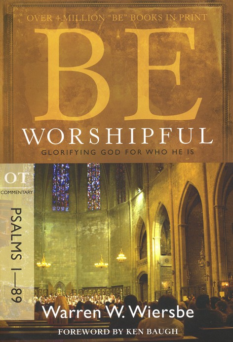 Be Worshipful (Psalms 1-89), Repackaged