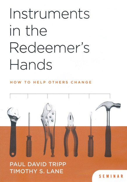 Instruments in the Redeemer's Hands Seminar DVD: How to Help Others Change