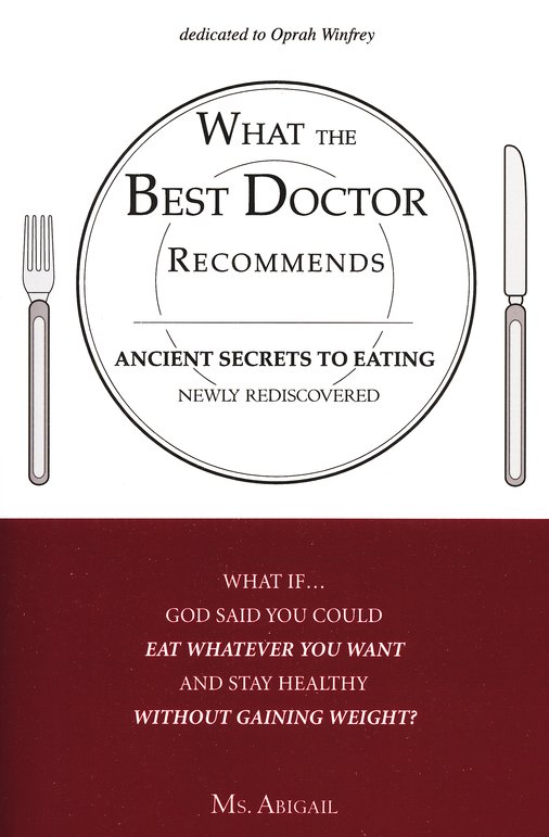 What The Best Doctor Recommends: Ancient Secrets To Eating Newly Rediscovered