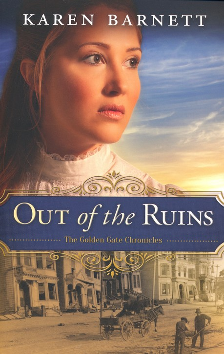 Out of the Ruins, Golden Gate Chronicles Series #1