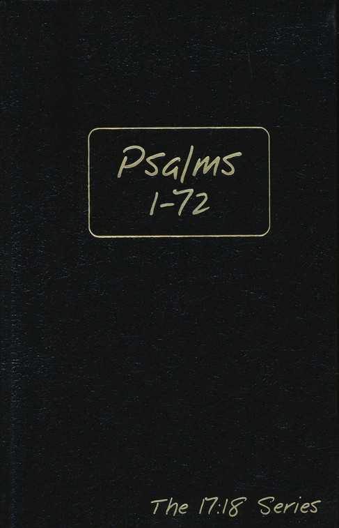 Journible, The 17:18 Series: Psalms 1 - 72