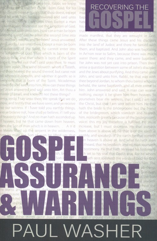 Gospel Assurance and Warnings