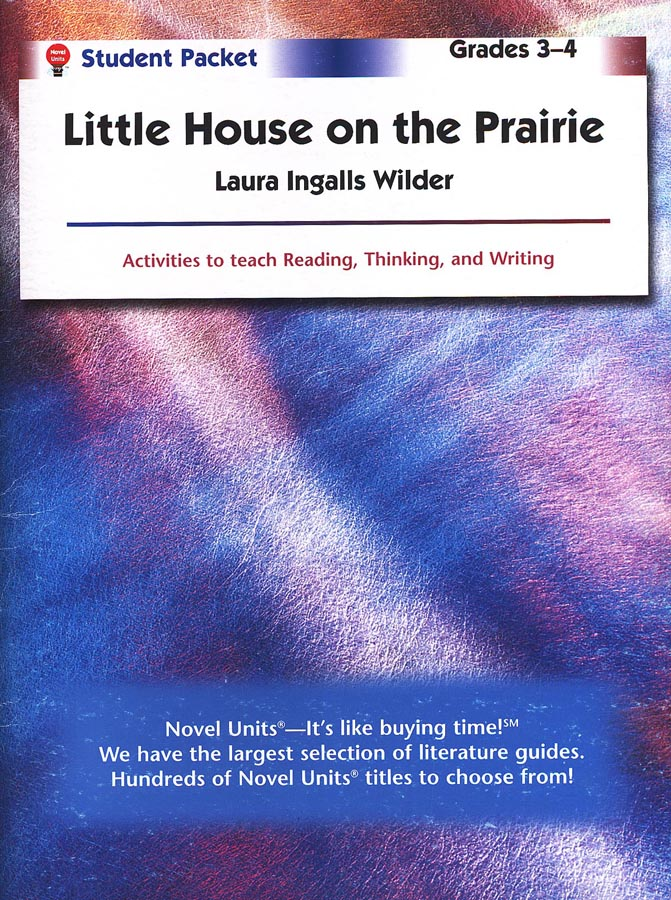 Little House on the Prairie Novel Units Student Packet Grades 3-4