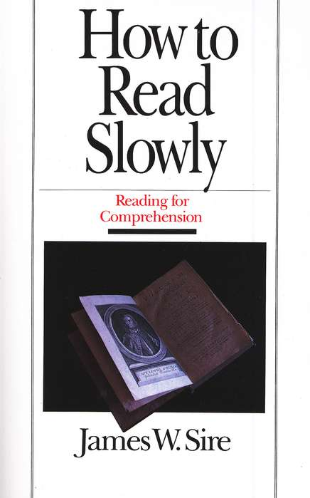 How to Read Slowly: Reading for Comprehension