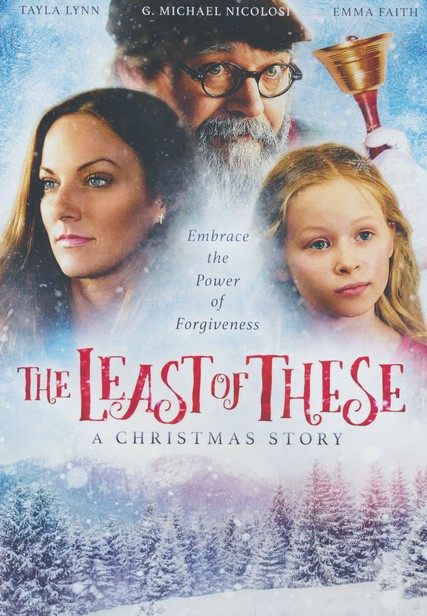 The Least of These: A Christmas Story, DVD: 9781945788819 - Christianbook.com