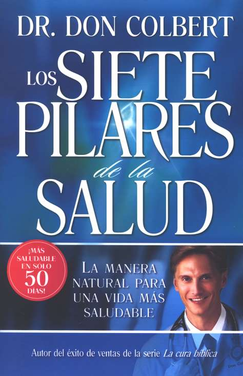 Los siete pilares de la salud (The Seven Pillars of Health)