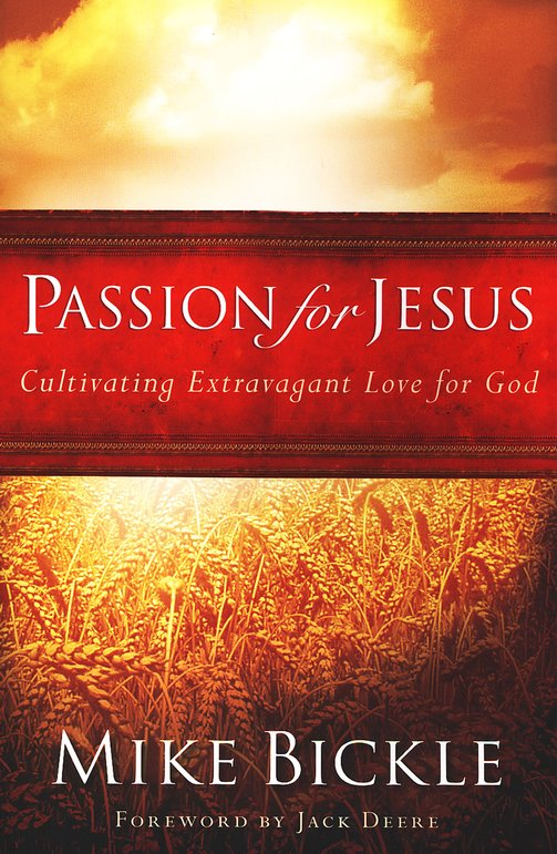 Passion for Jesus - Revised