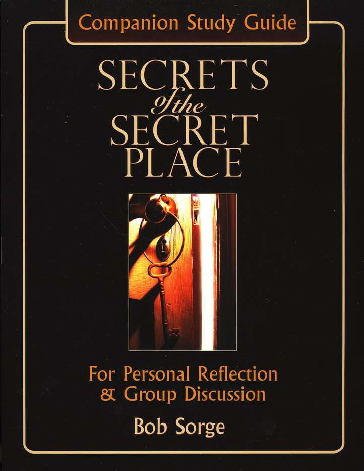 Secrets of The Secret Place: Companion Study Guide:  For Personal Reflection & Group Discussion