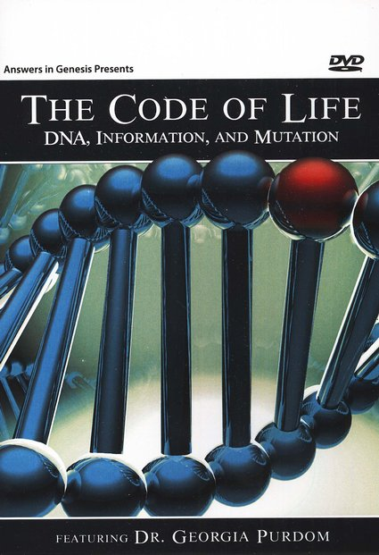 The Code Of Life DNA, Information, and Mutation