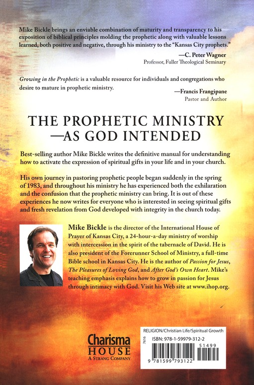Growing in the Prophetic, Revised and Updated A Balanced, Biblical Guide To Using and Nurturing