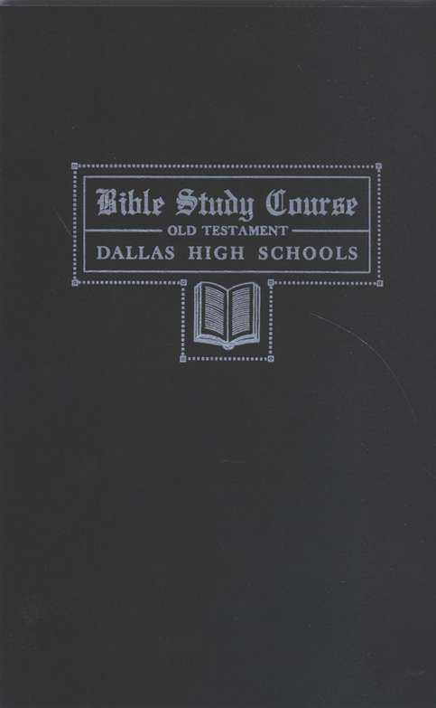 Dallas Bible Study Course - Old Testament