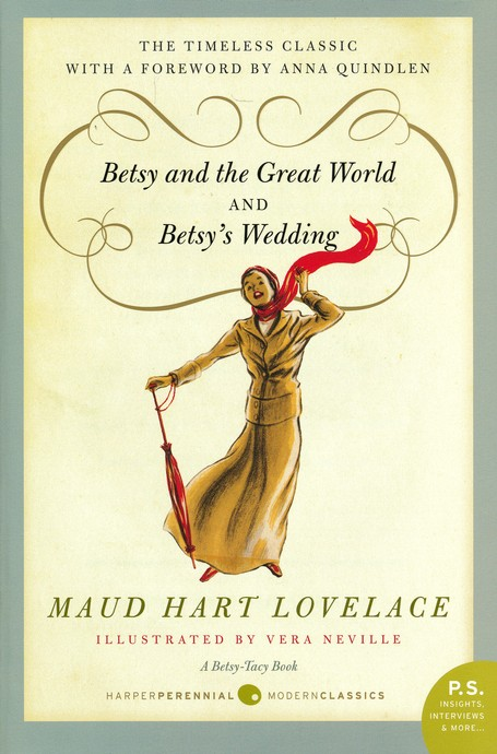 #9: Betsy and The Great World/#10: Betsy's Wedding