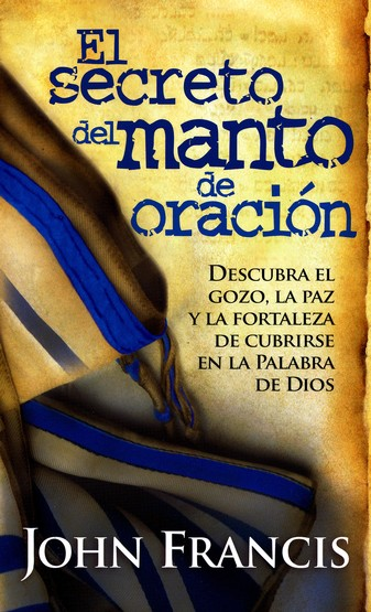 El Secreto del Manto de Oración  (Secrets of the Prayer Shawl)