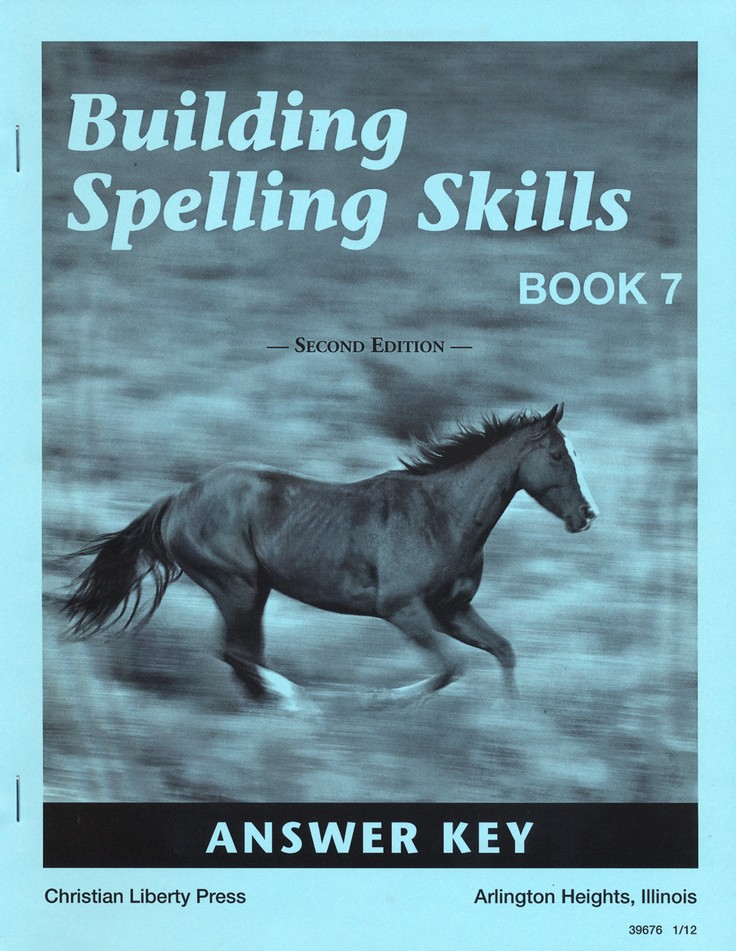Building Spelling Skills Book 7 Answer Key, 2nd Edition, Grade 7