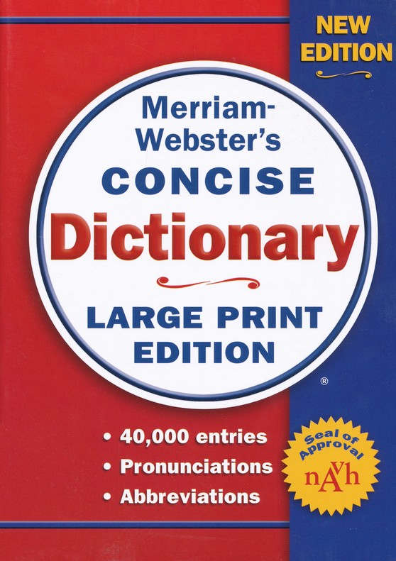 Merriam-Webster's Concise Dictionary, Large Print Edition, Revised