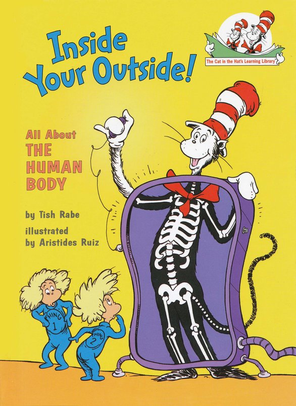 Cat In The Hat Learning Library: Inside Your Outside; All About The Human Body