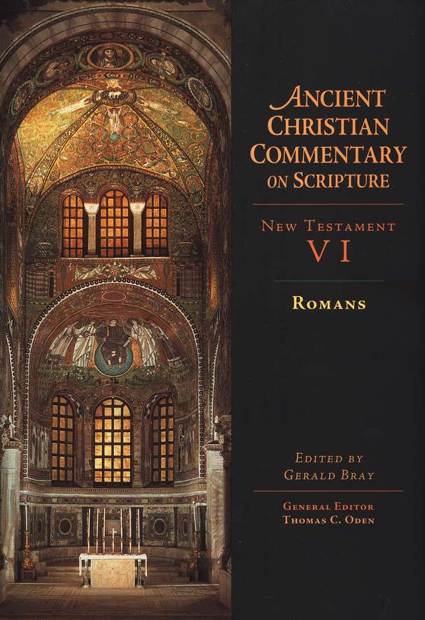 Romans: Ancient Christian Commentary on Scripture [ACCS]