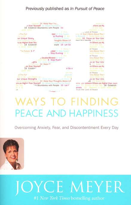21 Ways to Finding Peace & Happiness: Overcoming   Anxiety, Fear, and Discontentment Every Day