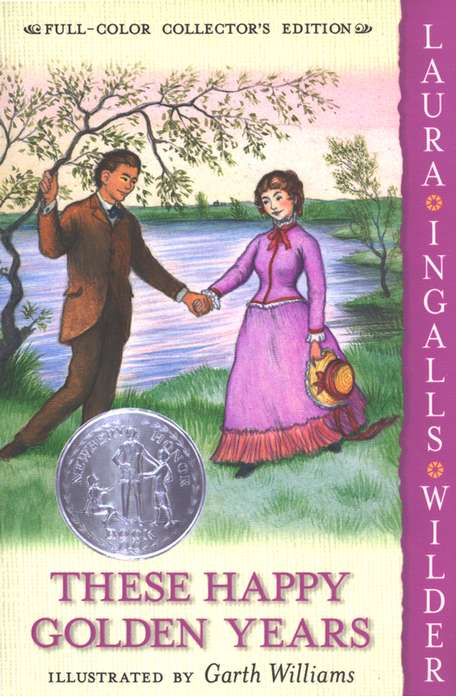 These Happy Golden Years: Little House on the Prairie Series #8 (Full-Color Collector's Edition, softcover)