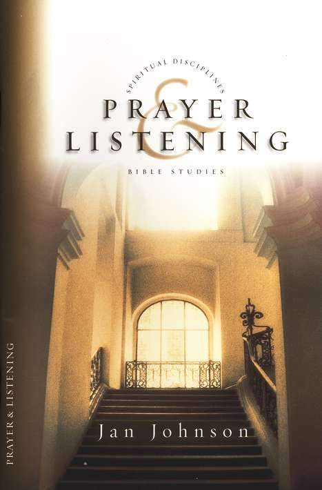 Prayer & Listening, Spiritual Disciplines Bible Studies