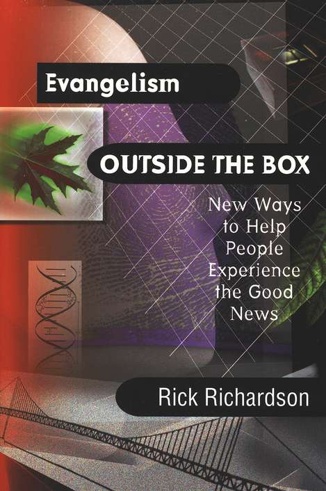 Evangelism Outside the Box: Helping People Experience the Good News