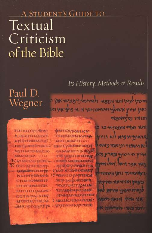 A Student's Guide to Textual Criticism of the Bible: Its History, Methods and Results