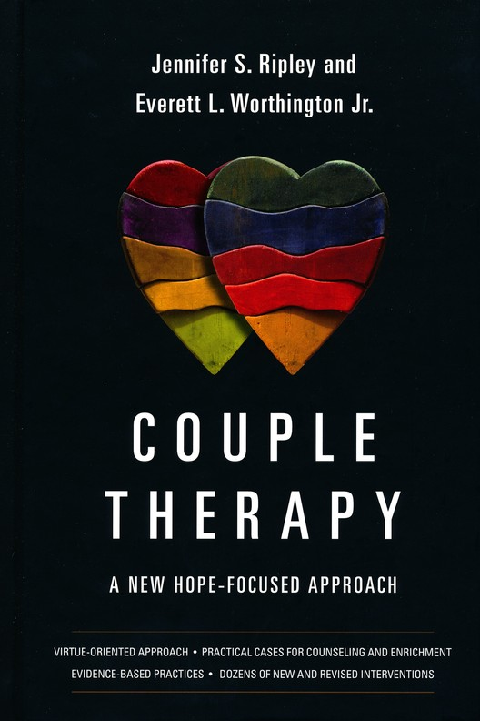 Couple therapy a new hope focused approach jennifer s ripley couple therapy a new hope focused approach jennifer s ripley everett l worthington jr 9780830828579 christianbook fandeluxe Choice Image