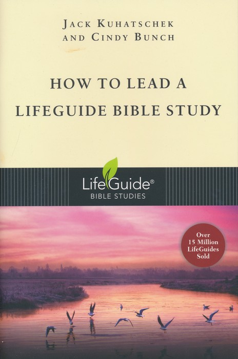 How to Lead a LifeGuide Bible Study