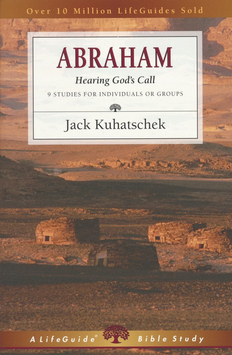 Abraham, LifeGuide Character Bible Study